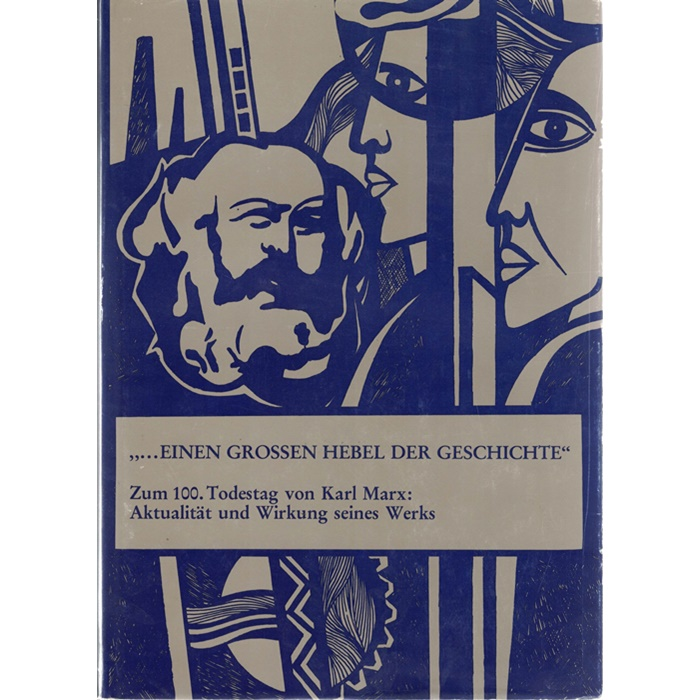 Marxistische Studien - ... einen großen Hebel der Geschichte