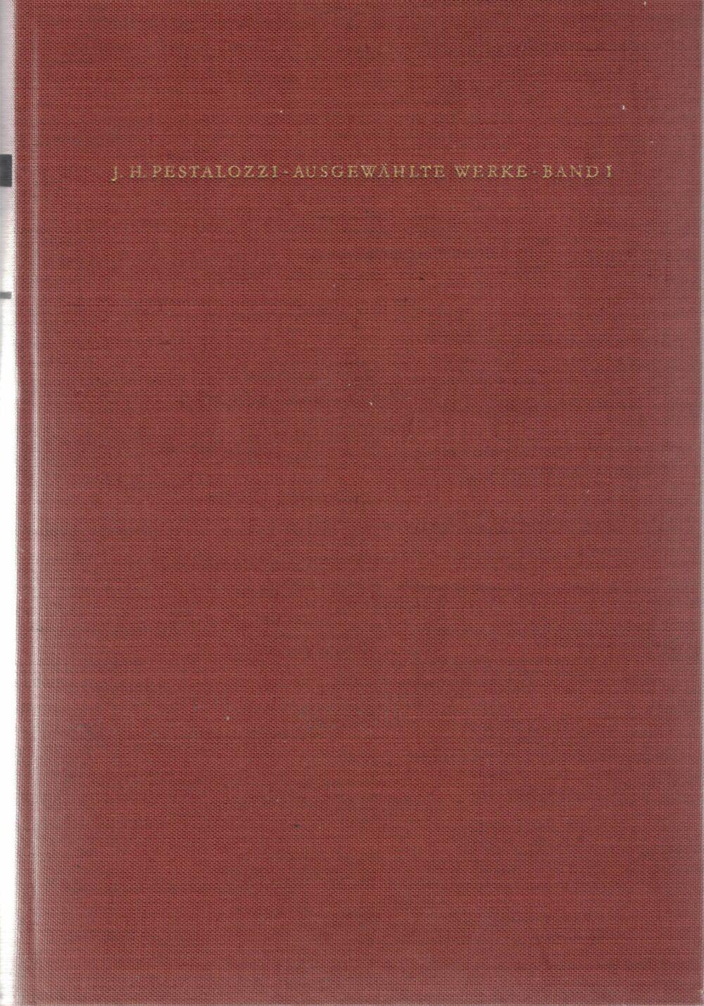 Reihe Pädagogische Bibliothek - Johann Heinrich Pestalozzi
