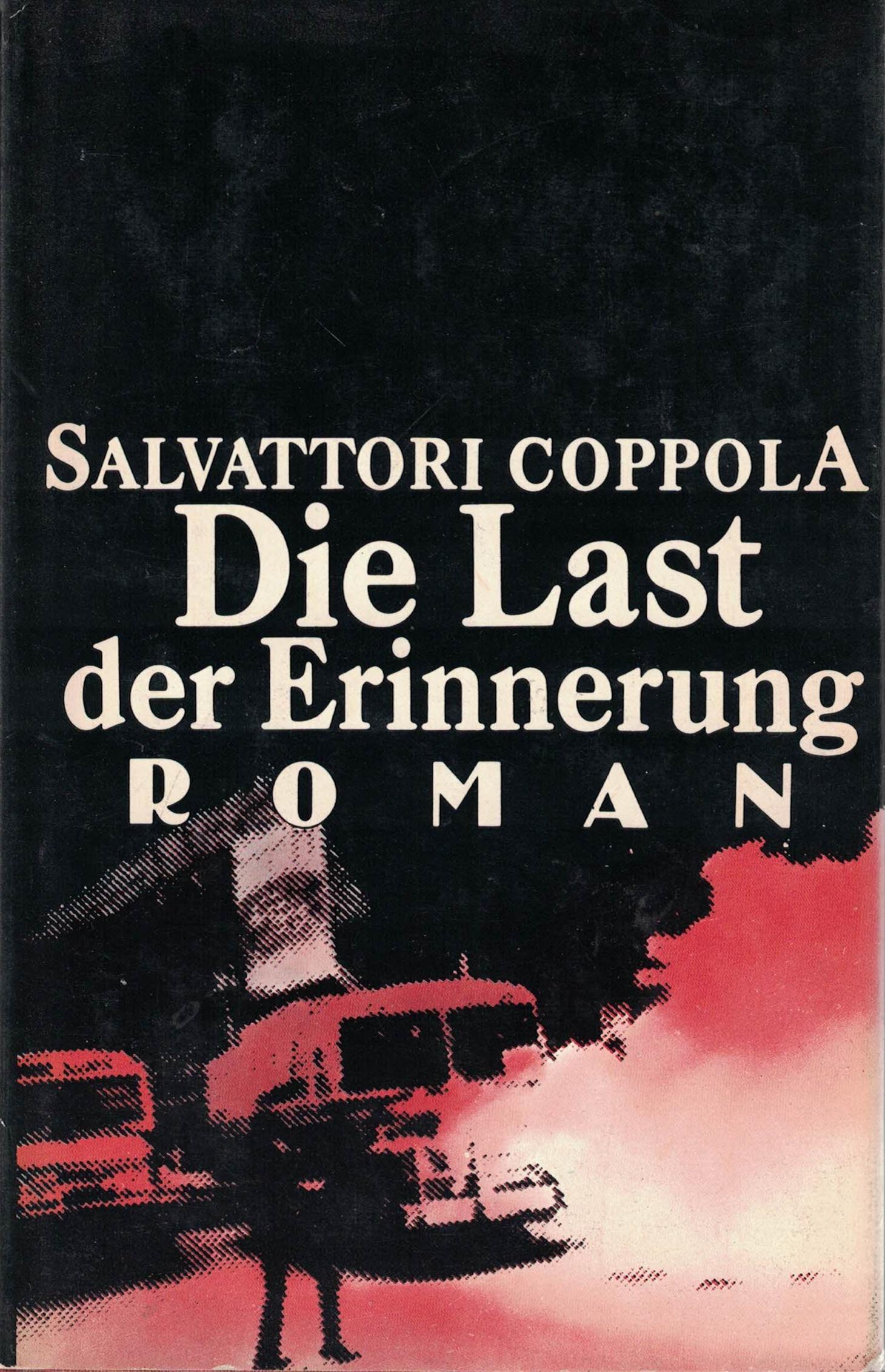 Salvattori Coppola - Die Last der Erinnerung - aus dem Spanischen übersetzt