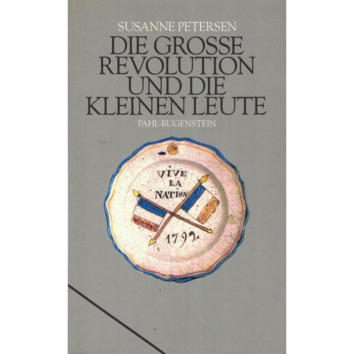 Susanne Petersen - Die Große Revolution und die Kleinen Leute