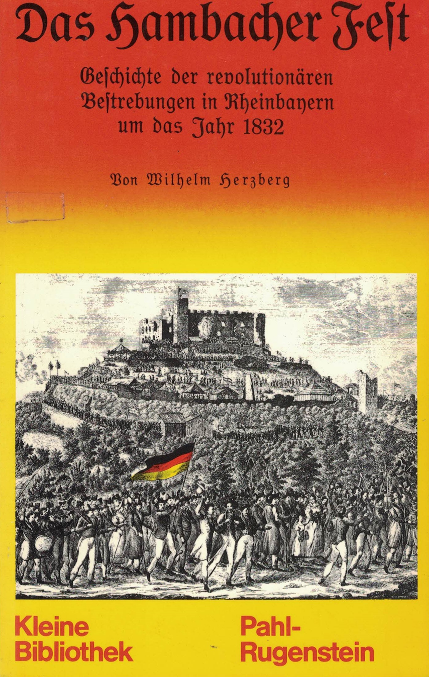 Wilhelm Herzberg - Das Hambacher Fest