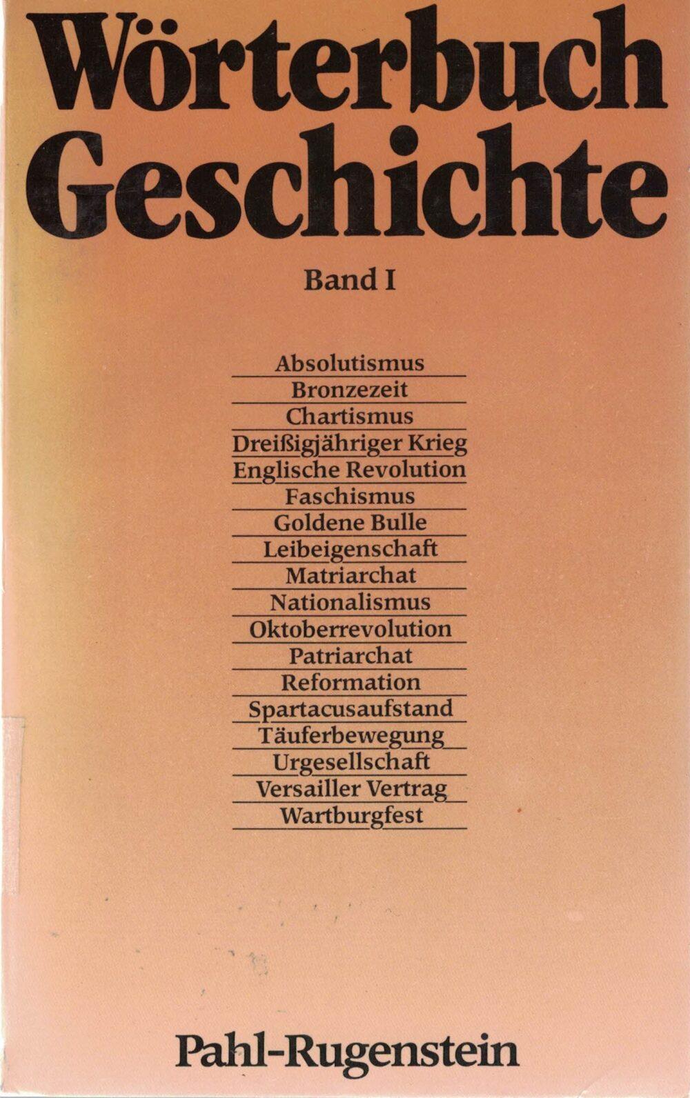 Wörterbuch Geschichte in 2 Bänden