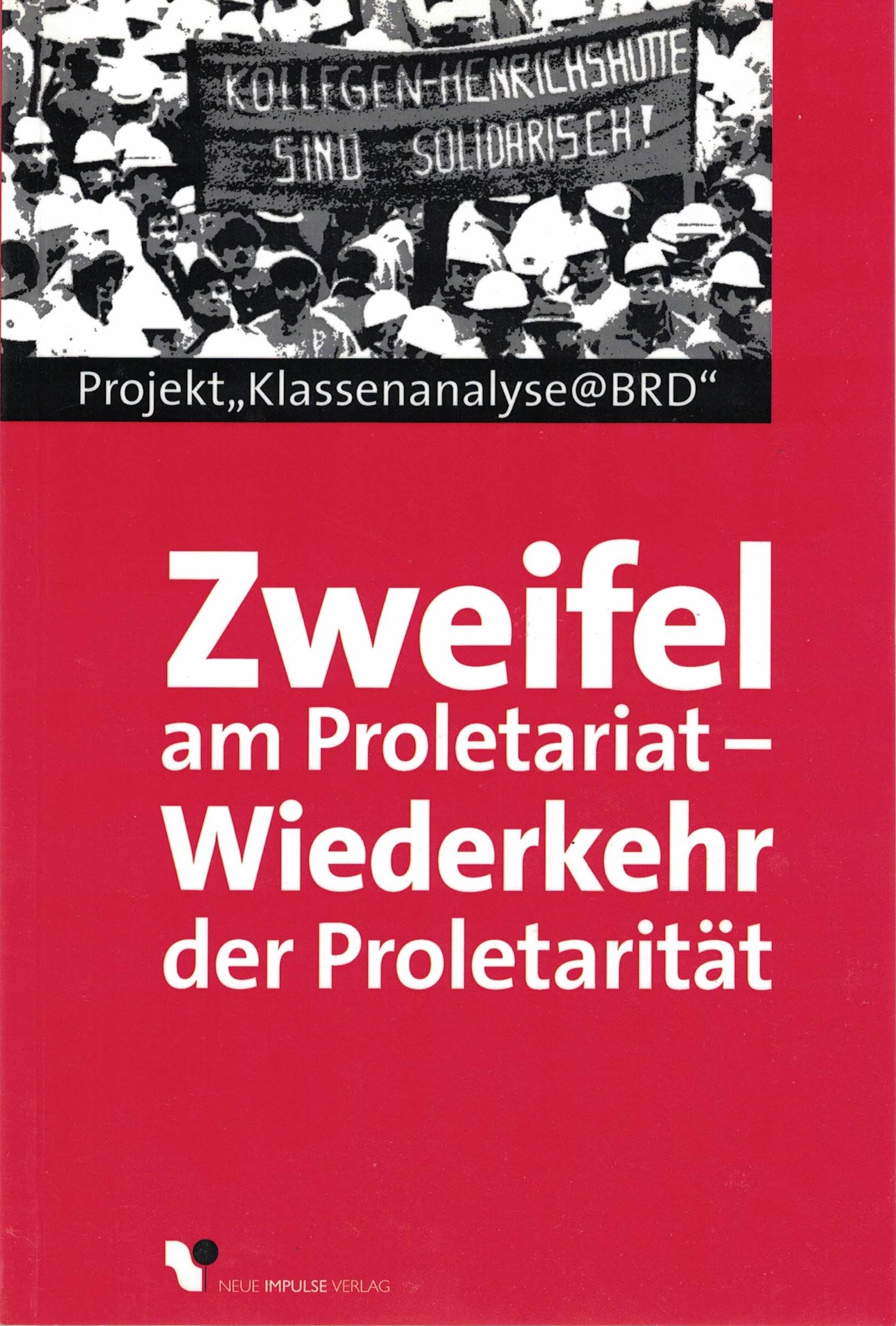 Zweifel am Proletariat - Wiederkehr der Proletarität