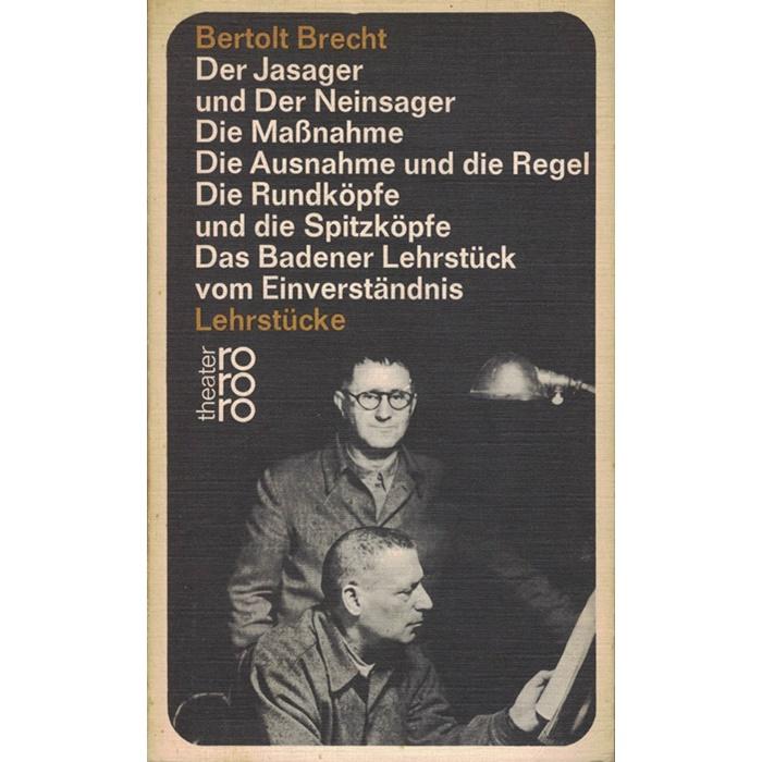 Bertolt Brecht - Lehrstücke