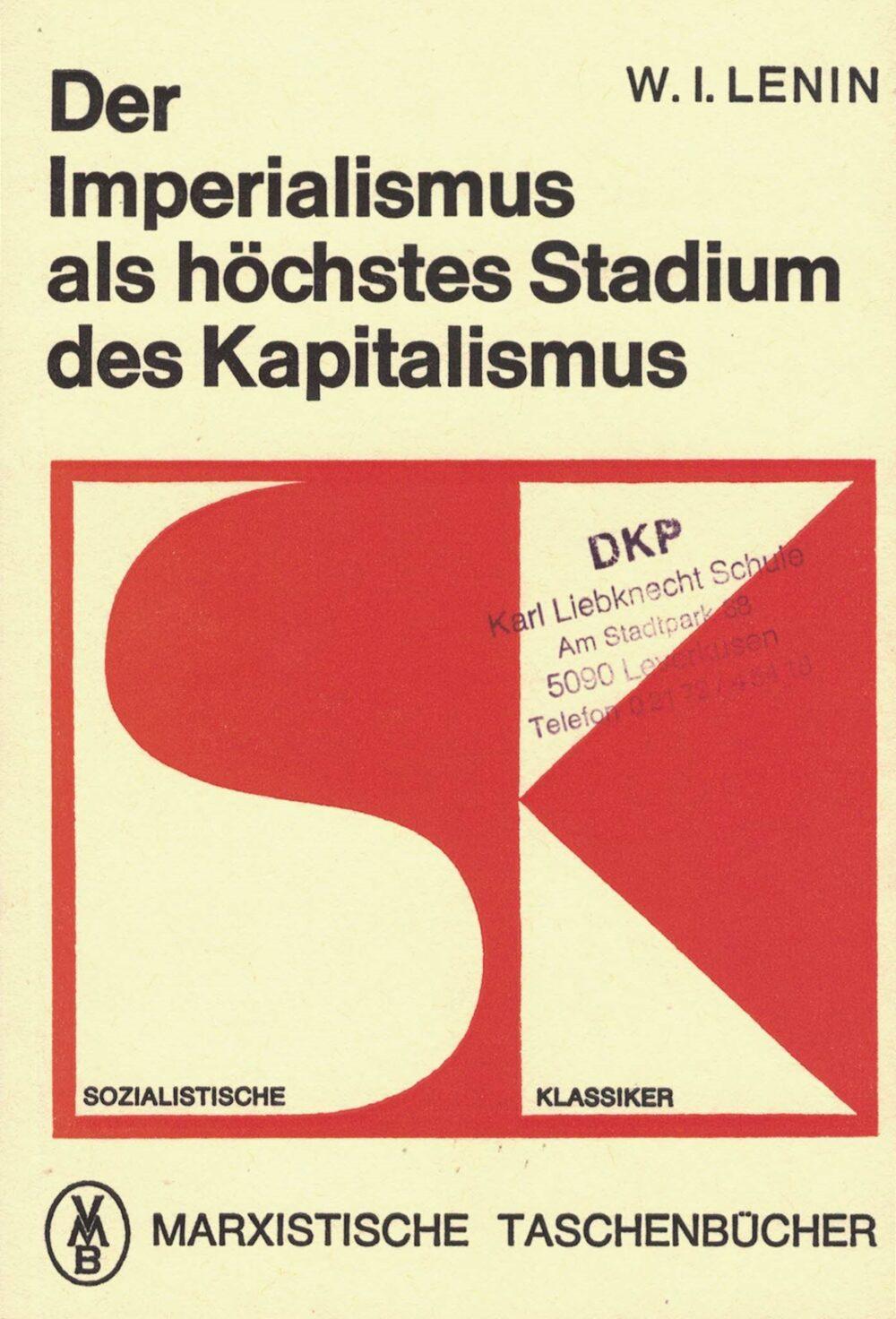 Lenin - Der Imperialismus als höchstes Stadium des Kapitalismus