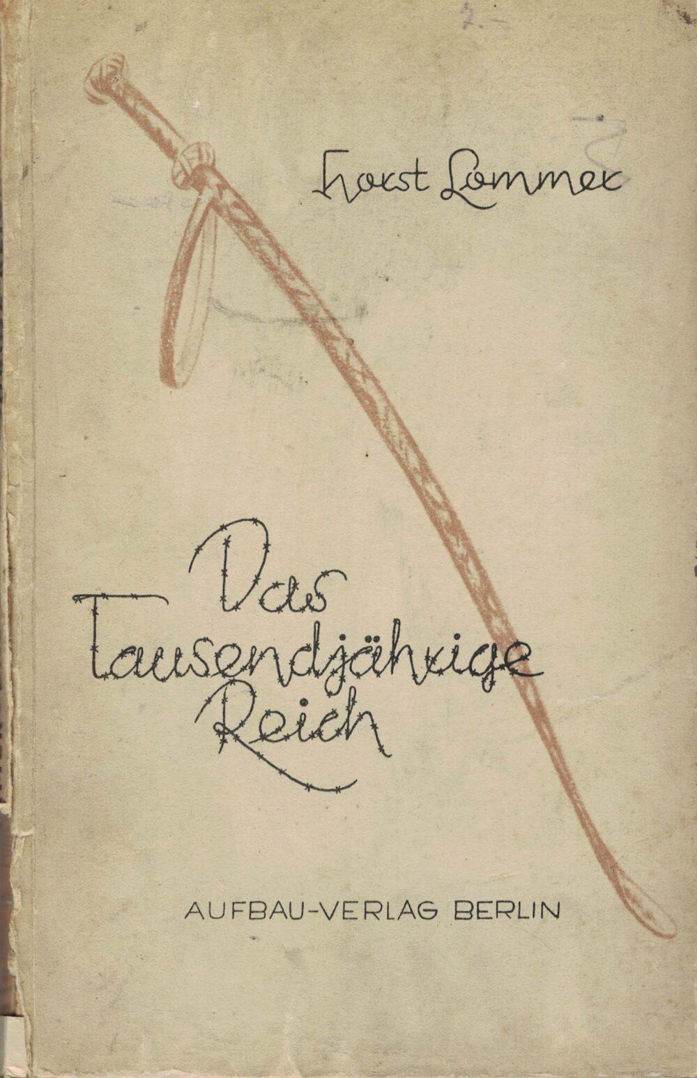 Horst Lommer - Das Tausendjährige Reich - Gedichte
