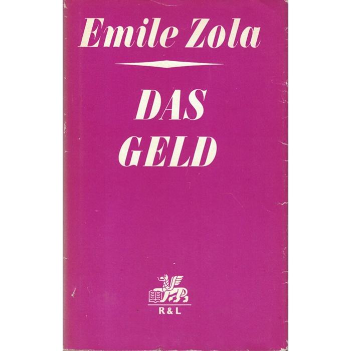 Emile Zola - Das Geld