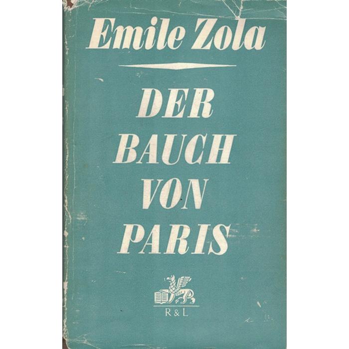 Emile Zola - Der Bauch von Paris