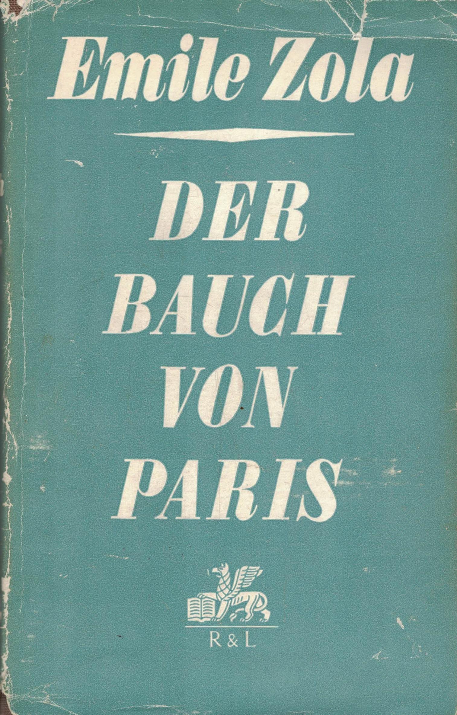 Emile Zola - Der Bauch von Paris - Roman