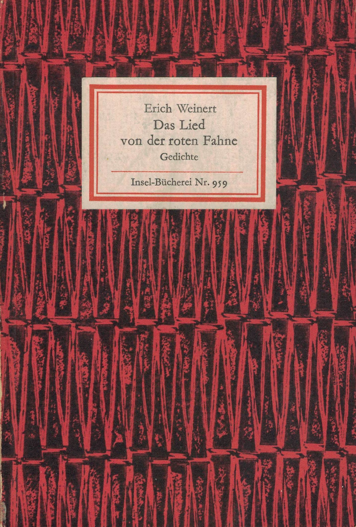 Erich Weinert - Das Lied von der roten Fahne - Gedichte