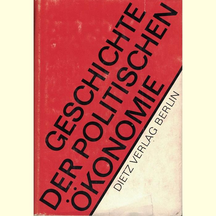 Geschichte der Politischen Ökonomie - Grundriß