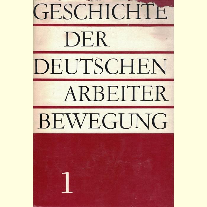 Geschichte der deutschen Arbeiterbewegung in 8 Bänden