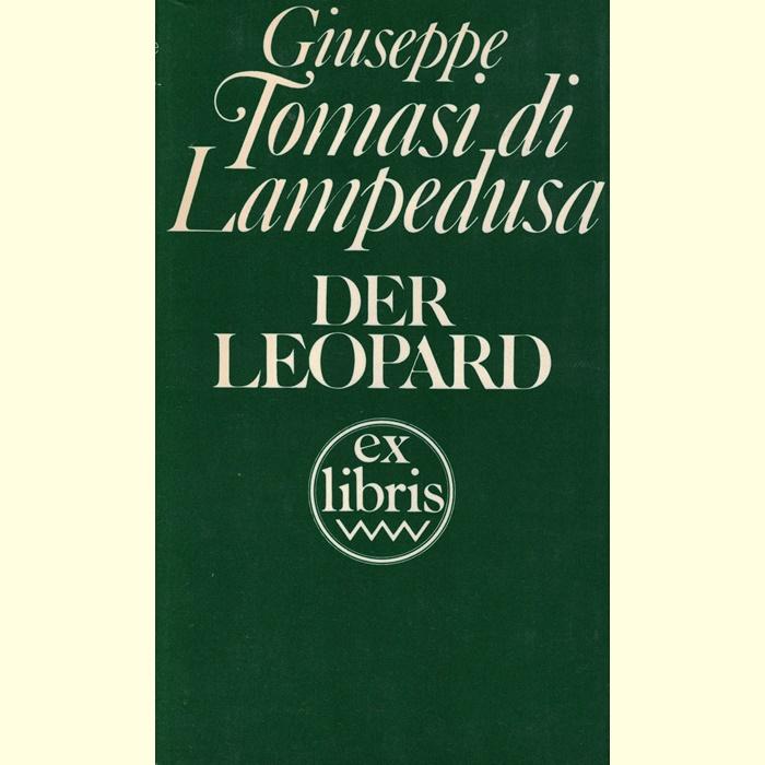 Giuseppe Tomasi di Lampedusa - Der Leopard - Roman