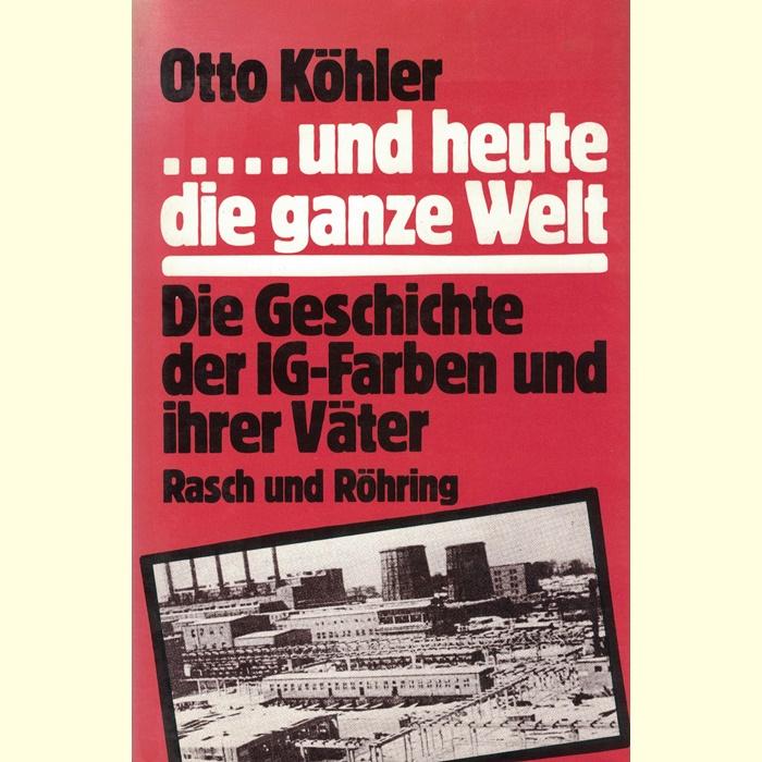 Otto Köhler, ... und heute die ganze Welt