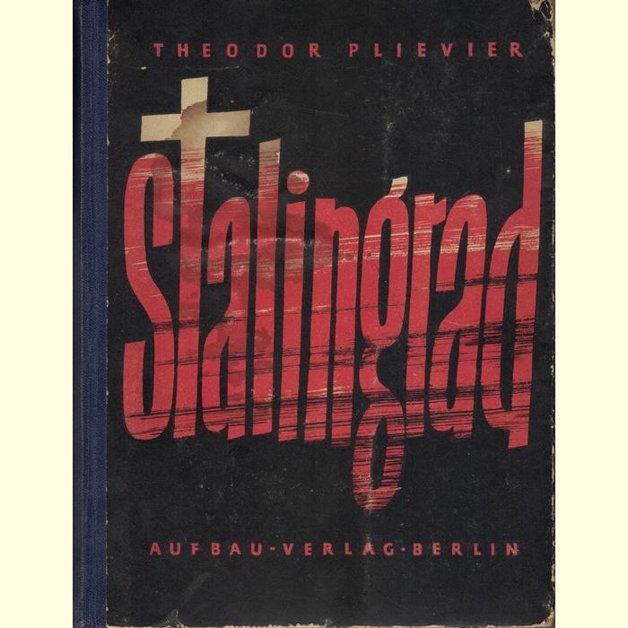 Theordor Plievier - Stalingrad - Roman