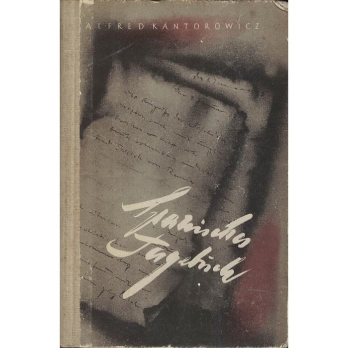 Alfred Kantorowicz - Spanisches Tagebuch