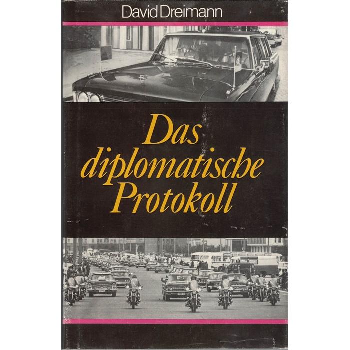 Das diplomatische Protokoll David Dreimann