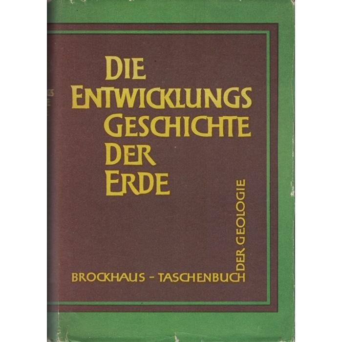 Die Entwicklungsgeschichte der Erde - Brockhaus Taschenbuch der Geologie