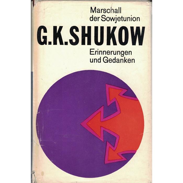G. K. Shukow, Erinnerungen und Gedanken - 2 Bände