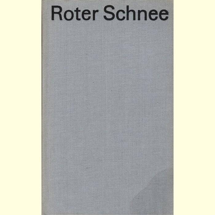 Günter Hofé, Roter Schnee - Roman