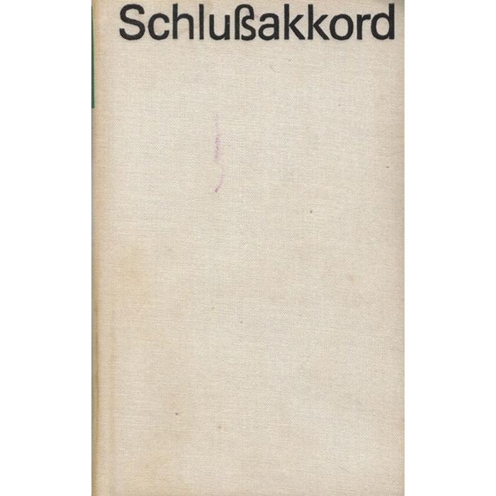 Günter Hofé, Schlußakkord - Roman