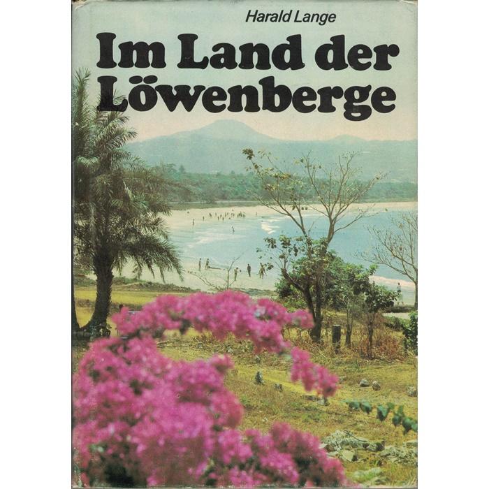 Harald Lange - Im Land der Löwenberge - Ein Reisebericht