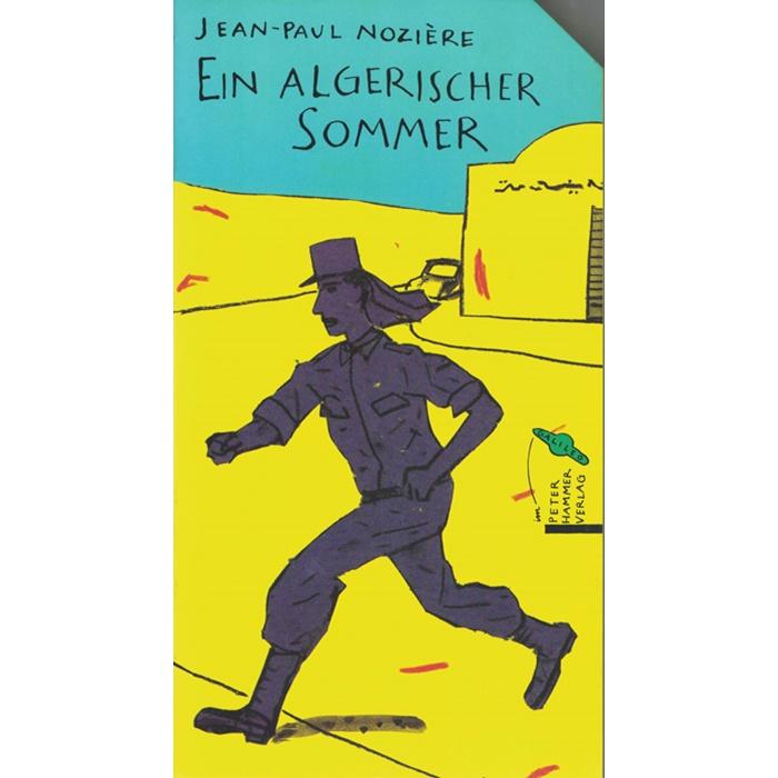 Jean-Paul Nozière - Ein algerischer Sommer - Ein Jugendroman