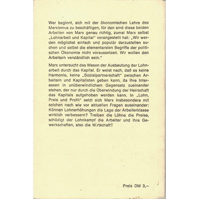 Karl Marx - Lohnarbeit und Kapital - Lohn, Preis und Profit