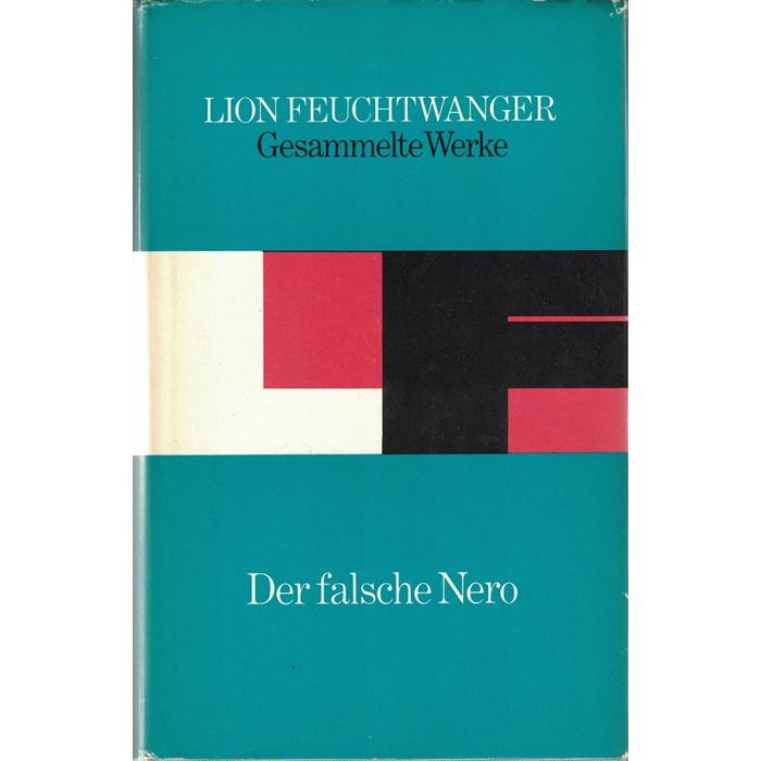 Lion Feuchtwanger - Der falsche Nero - Roman