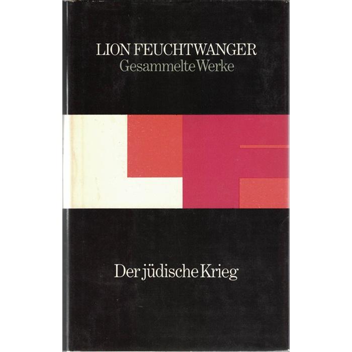 Lion Feuchtwanger - Der jüdische Krieg / Die Söhne / Der Tag wird kommen - 3 Bände