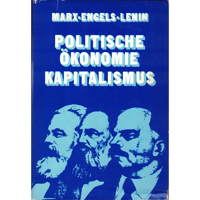 Marx Engels Lenin - Politische Ökonomie Kapitalismus
