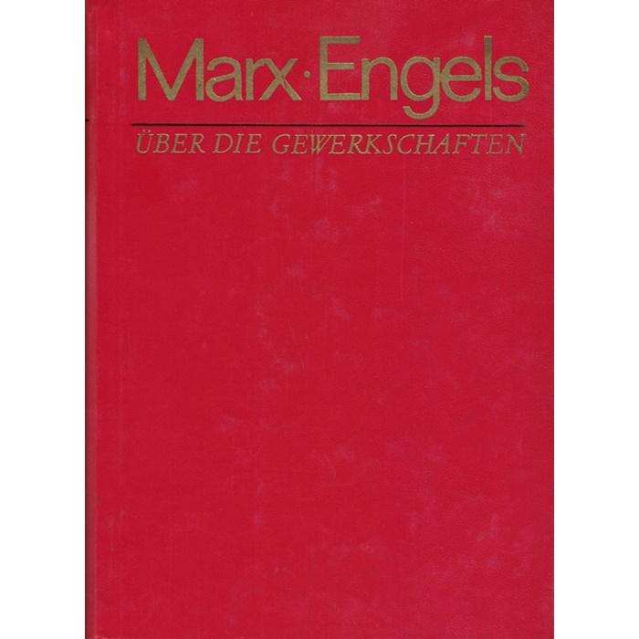 Marx/Engels - Über die Gewerkschaften - Sammelband