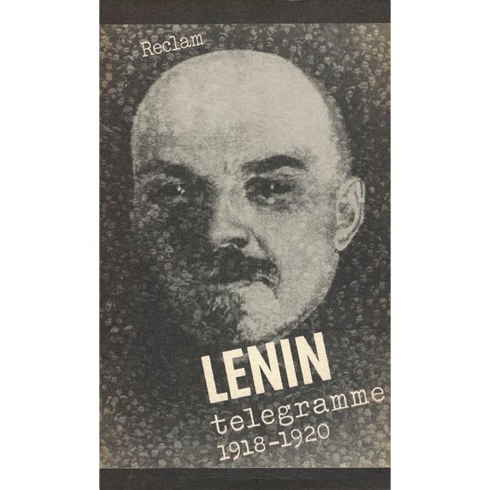 Lenin - Telegramme 1918 - 1920