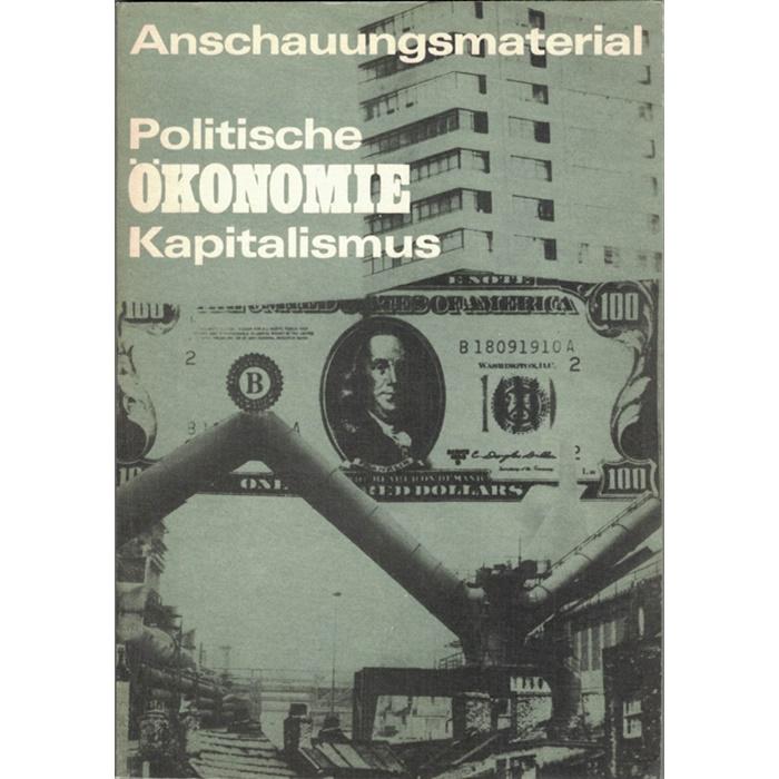 Anschauungsmaterial Politische Ökonomie Kapitalismus