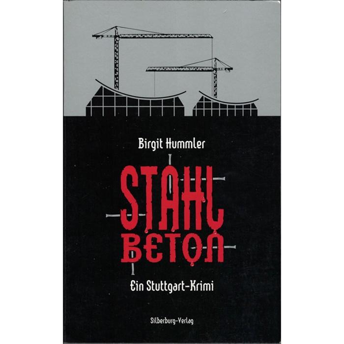 Birgit Hummler, Stahlbeton - Ein Stuttgart-Krimi