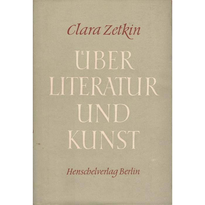 Clara Zetkin, Über Literatur und Kunst