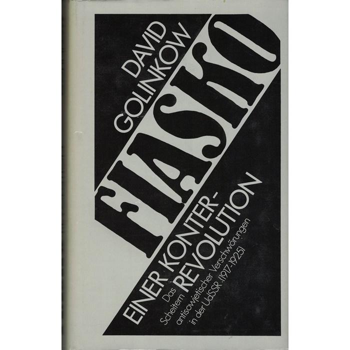 D. Golinkow, Fiasko einer Konterrevolution