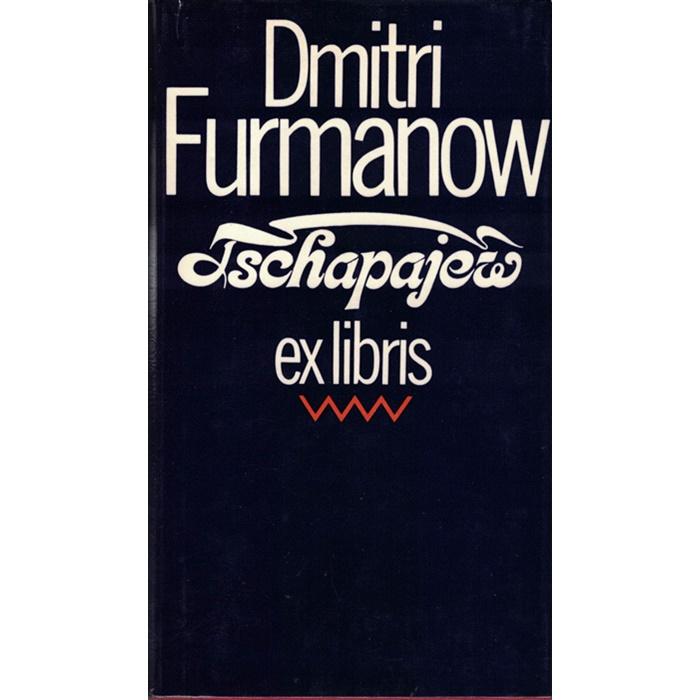 Dimitri Furmanow, Tschapajew
