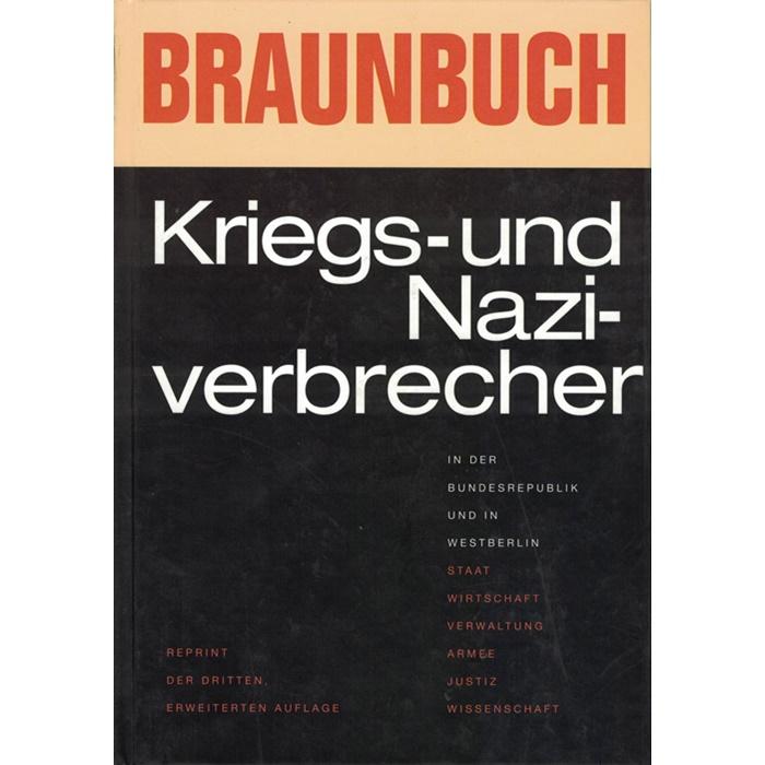 Dr. Norbert Podewin (Hrsg.), Braunbuch Kriegs- und Naziverbrecher in der Bundesrepublik und in Westberlin