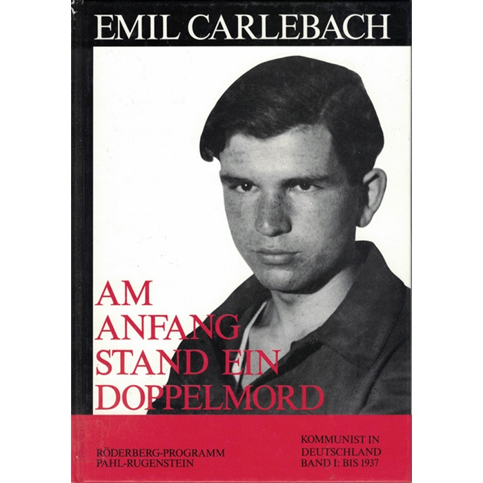 Emil Carlebach, Am Anfang stand ein Doppelmord
