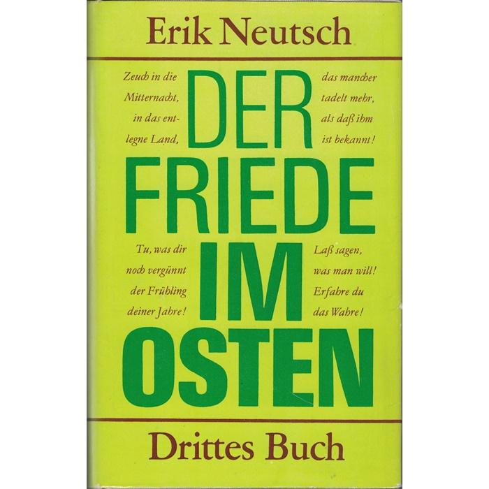 Erik Neutsch, Der Friede im Osten - Roman