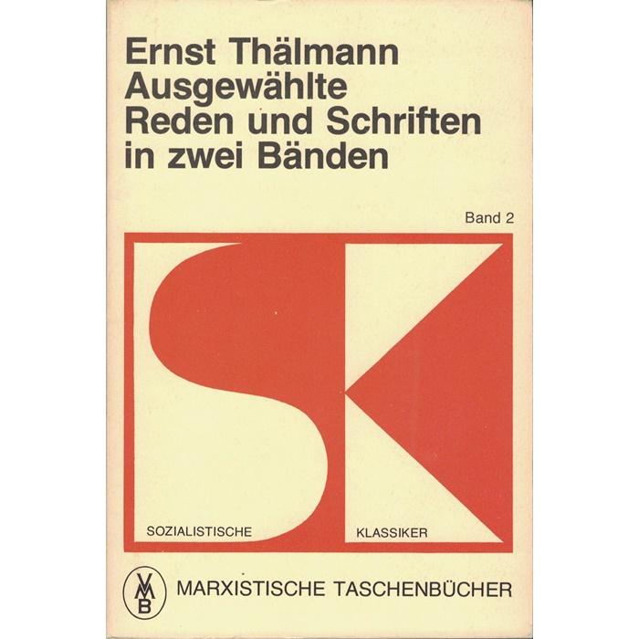 Ernst Thälmann, Ausgewählte Reden und Schriften in zwei Bänden