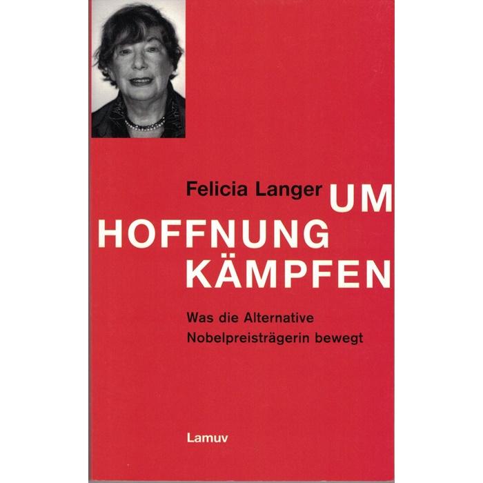 Felicia Langer, Um Hoffnung kämpfen