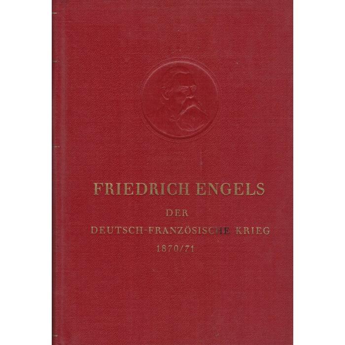 Friedrich Engels, Der deutsch-französische Krieg 187071
