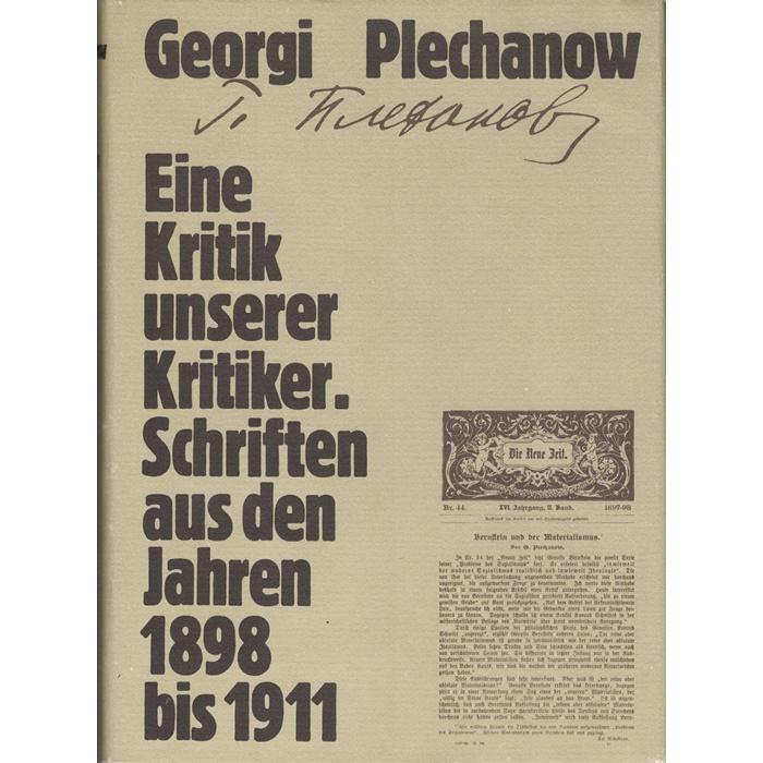 Georgi Plechanow, Eine Kritik unserer Kritiker - Schriften aus den Jahren 1898 - 1911