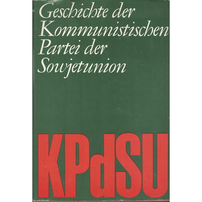 Geschichte der Kommunistischen Partei der Sowjetunion