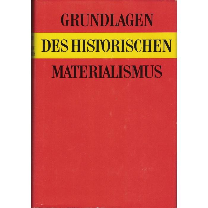 Grundlagen des Historischen Materialismus