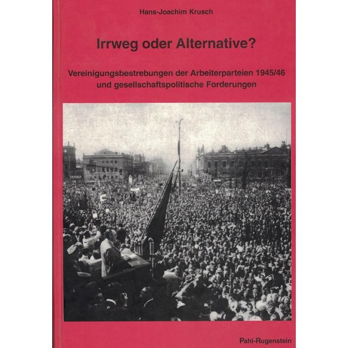 H.-J. Krusch, Irrweg oder Alternative?