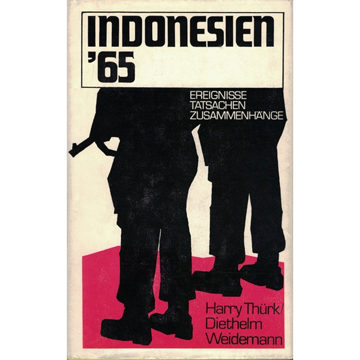 H. Thürk/D. Weidemann, Indonesien '65