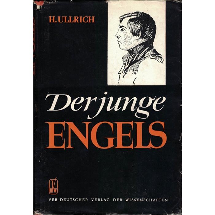 H. Ullrich, Der junge Engels